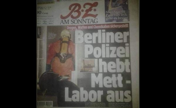 'Polizei hebt Mett-Labor aus' (Schlagzeile aus der B.Z.)